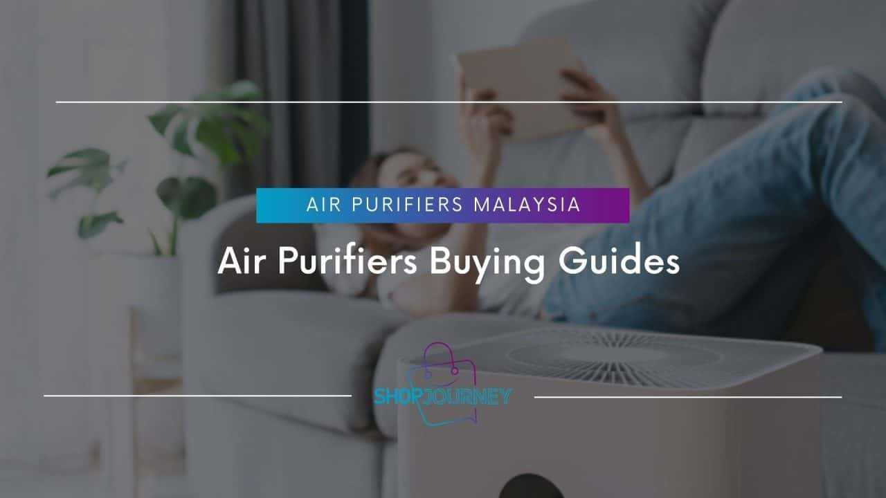 Air Purifiers Buying Guides | Shop Journey - Best Product Review Website