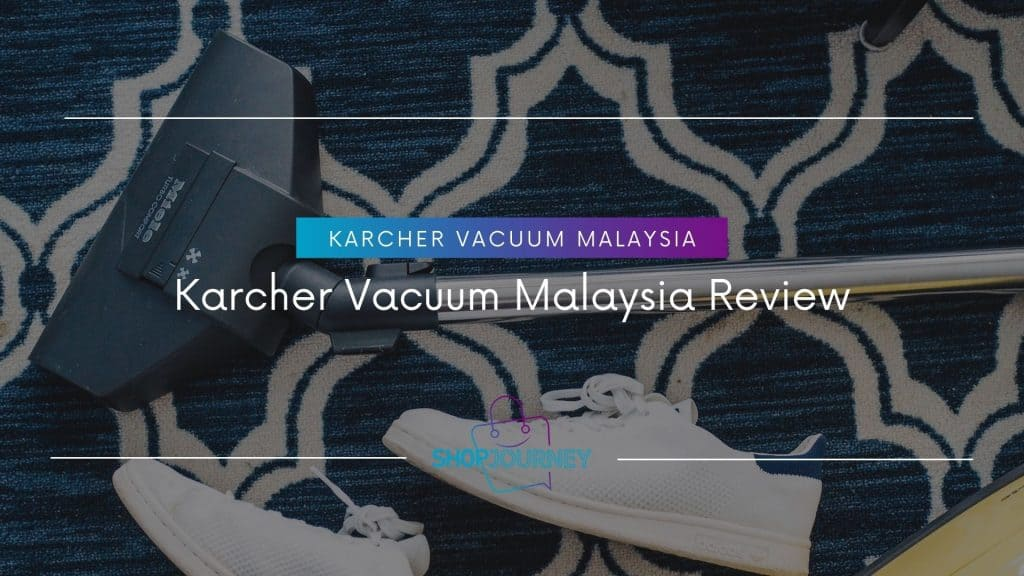 Karcher Vacuum Malaysia - Shop Journey