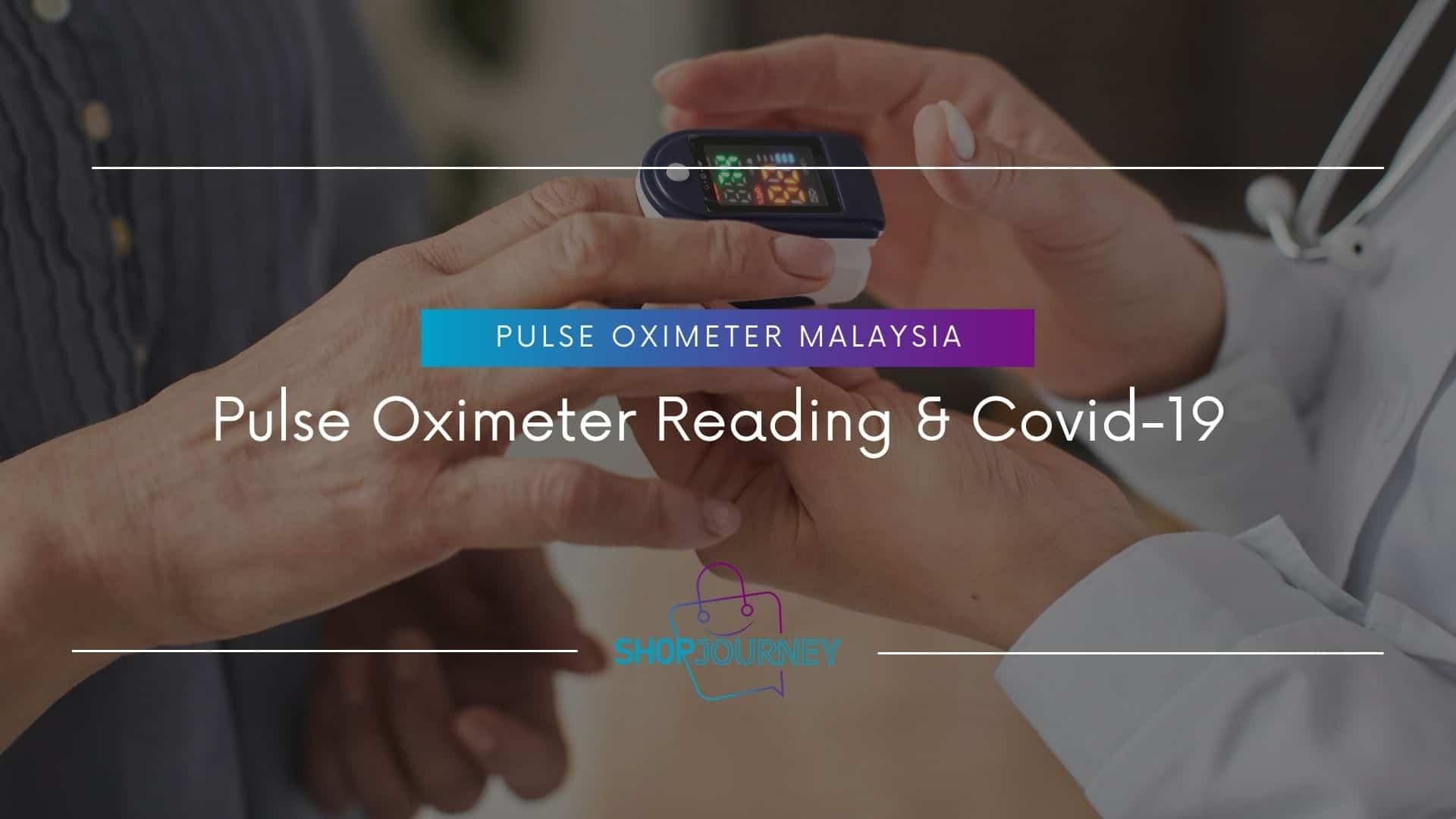 Pulse Oximeter Reading & Covid-19 - Shop Journey
